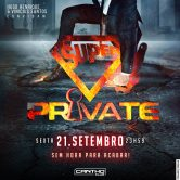SUPER PRIVATE 21.09