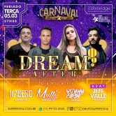 DREAM AFTER CARNAVAL 05.03