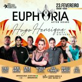 EUPHORIA AFTER BDAY HUGO HENRIQUE 23.02