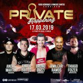 PRIVATE HAPPENING 17.03