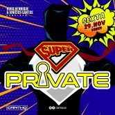 SUPER PRIVATE 29.11