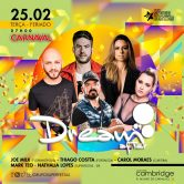 DREAM AFTER CARNAVAL 25.02